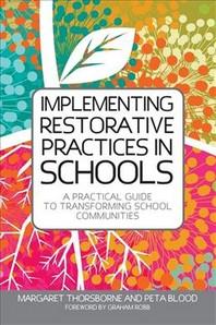 [해외]Implementing Restorative Practices in Schools (Paperback)