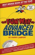 Fun Way to Advanced Bridge