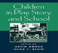 Children in Play, Story, and School