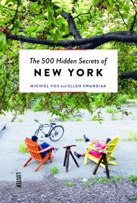 The 500 Hidden Secrets of New York Revised and Updated