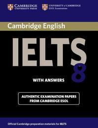 Cambridge IELTS 8 : Student's Book with Answers