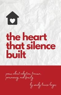 The heart that silence built