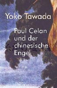 [해외]Paul Celan und der chinesische Engel