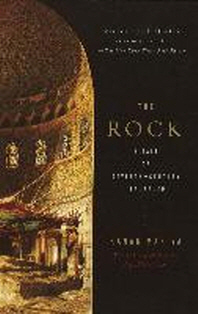 Rock : A Tale of Seventh Century Jerusalem