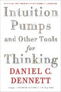 [해외]Intuition Pumps and Other Tools for Thinking (Paperback)