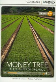 Money Tree: The Business of Organics(B2+)