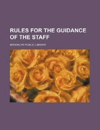Rules for the Guidance of the Staff