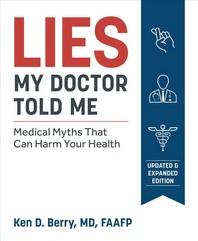 [해외]Lies My Doctor Told Me Second Edition (Paperback)
