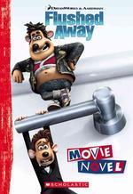 Flushed Away - Movie Novel