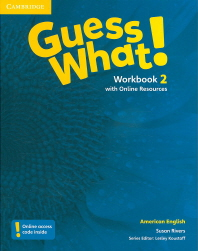 Guess What! American English Level. 2(Workbook)(with Online Resources)