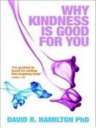[해외]Why Kindness Is Good for You (Paperback)