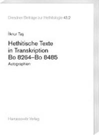 Hethitische Texte in Transkription Bo 8264-Bo 8485