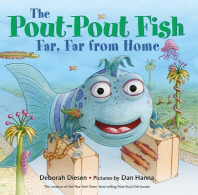 [해외]The Pout-Pout Fish, Far, Far from Home (Board Books)