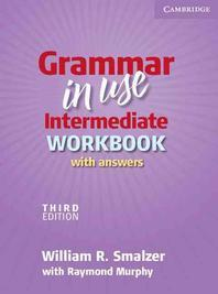 Grammar in Use Intermediate Workbook With Answers, 3/e (Paperback)