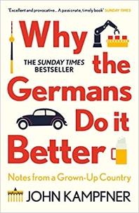 [해외]Why the Germans Do It Better