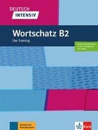 [해외]Deutsch intensiv Wortschatz B2. Das Training. Buch + Online