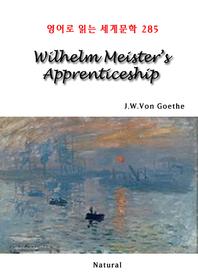 Wilhelm Meister's Apprenticeship (영어로 읽는 세계문학 285)