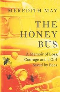 [해외]The Honey Bus (Hardcover)