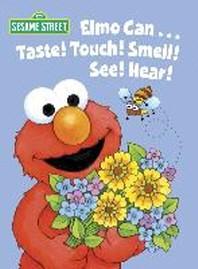[해외]Elmo Can... Taste! Touch! Smell! See! Hear! (Sesame Street)