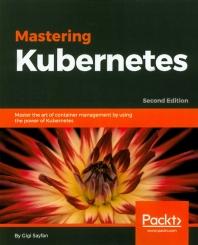 [해외]Mastering Kubernetes (Paperback)