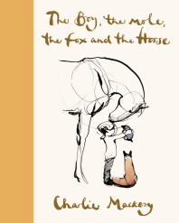 The Boy, the Mole, the Fox and the Horse (Deluxe Yellow Edition)