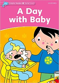 A Day with Baby(Dolphin Readers Starter Level)