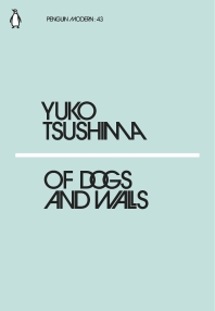 Of Dogs and Walls (Penguin Modern)
