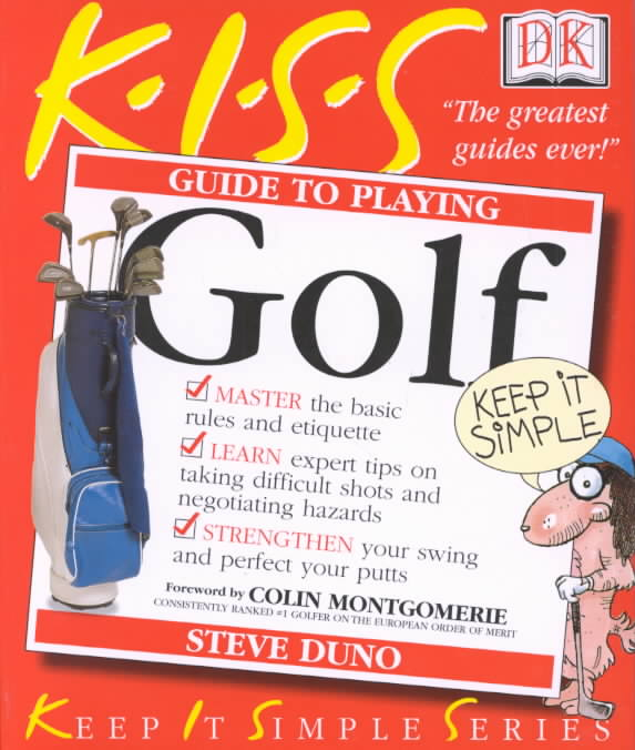 Kiss Guide to Playing Golf #