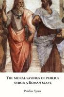 [해외]The Moral Sayings of Publius Syrus