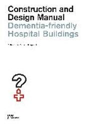 [해외]Dementia-friendly Hospital Buildings