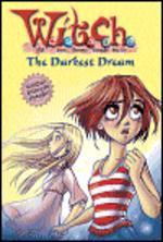 W.i.t.c.h #17 : Darkest Dream