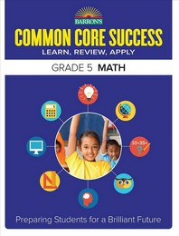 Common Core Success Grade. 5: Math