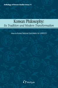 Korean Philosophy : Its Tradition and Modern Transformation