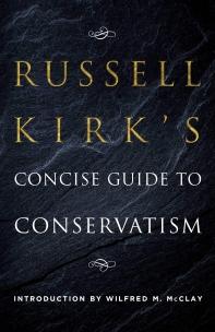 [해외]Russell Kirk's Concise Guide to Conservatism