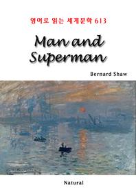 Man and Superman (영어로 읽는 세계문학 613)