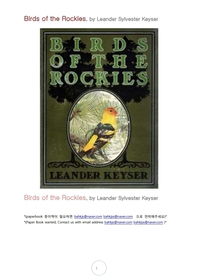 록키산맥의 새.Birds of the Rockies, by Leander Sylvester Keyser