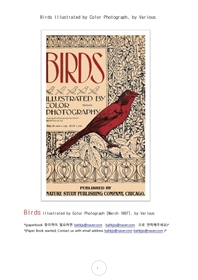 칼라로 보는 새들.Birds Illustrated by Color Photograph, by Various