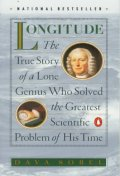 Longitude : True Story of a Lone Genius Who Solved