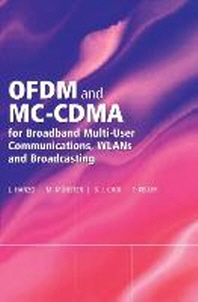 OFDM and MC-CDMA for Broadband Multi-User Communication, WLANs and Broadcasting