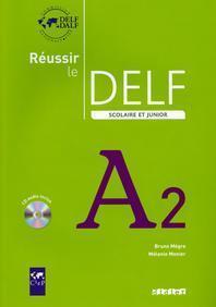 Reussir le DELF scolaire et junior A2 (1CD audio)