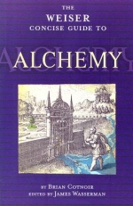 [해외]Weiser Concise Guide to Alchemy (Paperback)