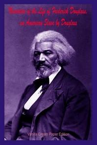[해외]Narrative of the Life of Frederick Douglass, an American Slave by Douglass (Paperback)