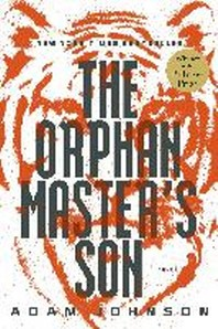 [해외]The Orphan Master's Son (Hardcover)