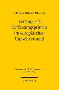 Vorsorge ALS Verfassungsprinzip Im Europaischen Umweltverbund