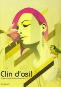 Clin D'Oeil : A New Look at Modern Illustration