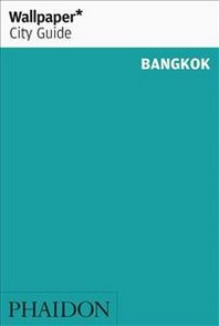 [해외]Wallpaper* City Guide Bangkok