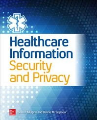 [해외]Healthcare Information Security and Privacy