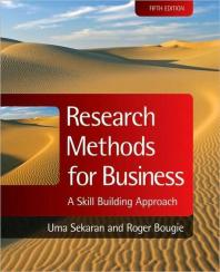 Research Methods for Business 5/E: A Skill Building Approach (Paperback)