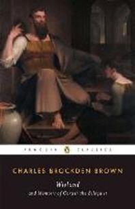 [해외]Wieland and Memoirs of Carwin the Biloquist (Paperback)