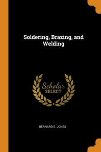 [해외]Soldering, Brazing, and Welding (Paperback)